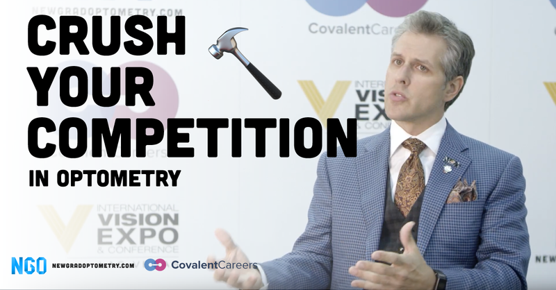 Crush Your Competition In Optometry