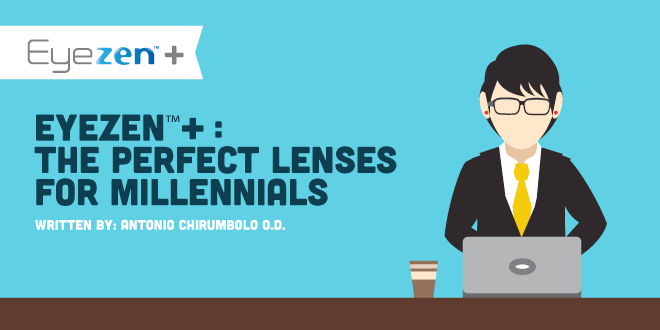 Eyezen+ The Perfect Lenses for Millennials