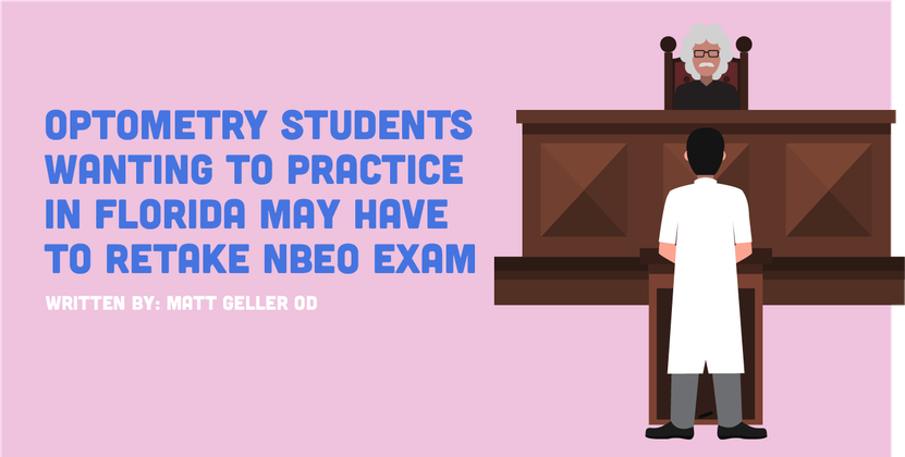 Optometry Students Wanting to Practice in Florida May Have to Retake NBEO Exam