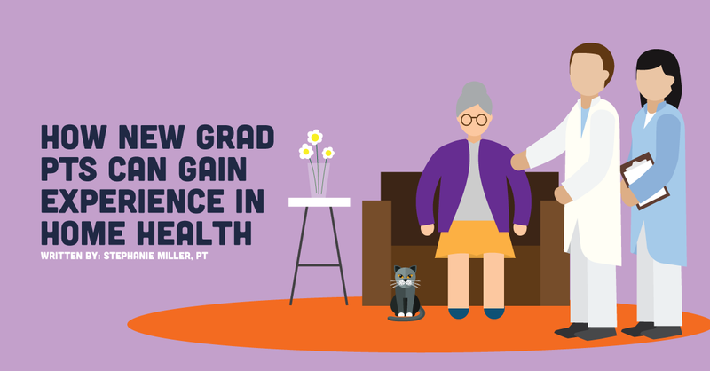 How New Grad PTs Can Gain Experience in Home Health