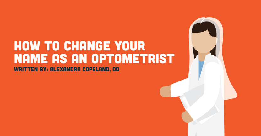 How To Change Your Last Name As An Optometrist Covalentcareers