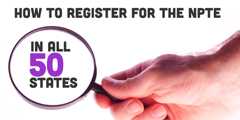 How to Register for the NPTE in all 50 States