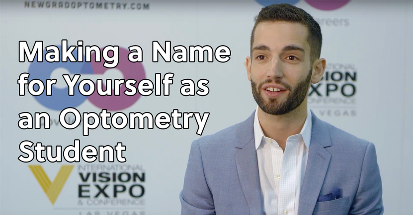 Making a Name for Yourself as an Optometry Student