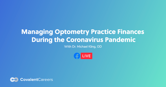 Managing Optometry Practice Finances During the Coronavirus Pandemic