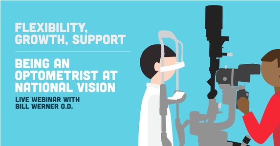 Flexibility, Growth, Support - Being an Optometrist at National Vision