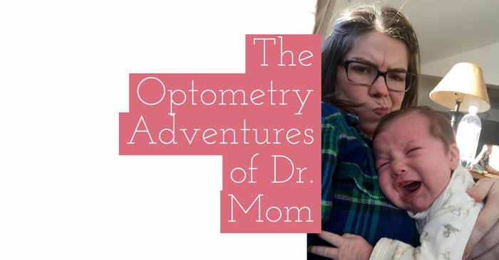 The Optometry Adventures of Dr. Mom