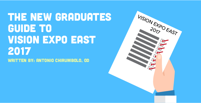 The New Graduate's Guide to Vision Expo East 2017