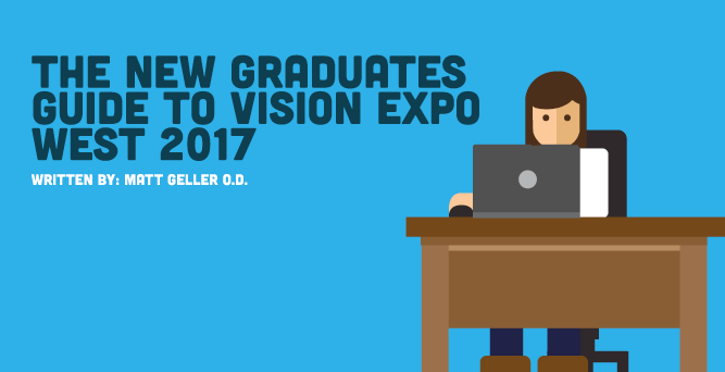 The New Graduate's Guide to Vision Expo West 2017